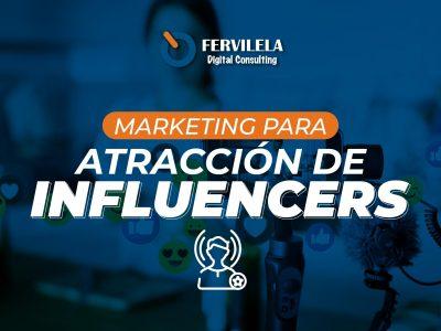 Marketing para Atracción de Influencers